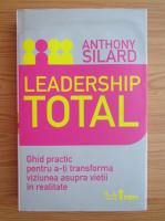 Anthony Silard - Leadership total