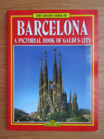 Anticariat: Barcelona, a pictorial book of Gaudi's city