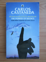 Carlos Castaneda - The power of silence