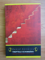 Daniel Zarnescu - Treptele schimbarii (volumul 2)