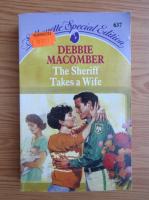 Debbie Macomber - The sheriff takes a wife