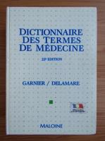 Anticariat: Dictionnaire des termes de medecine