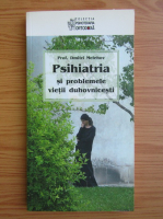 Anticariat: Dmitri Melehov - Psihiatria si problemele vietii duhovnicesti