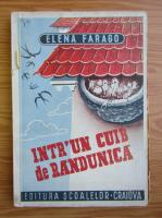 Anticariat: Elena Farago - Intr'un cuib de randunica (1943)