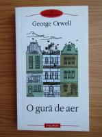 George Orwell - O gura de aer