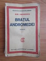 Anticariat: Gib I. Mihaescu - Bratul Andromedei (1935)