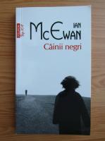 Anticariat: Ian McEwan - Cainii negri (Top 10+)