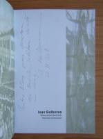 Anticariat: Ioan Bolborea - Monumentul Marii Uniri (cu autograful autorului)