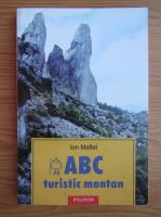 Anticariat: Ion Maftei - ABC turistic montan