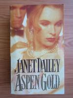 Anticariat: Janet Dailey - Aspen gold