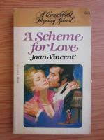 Anticariat: Joan Vincent - A scheme for love