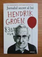 Anticariat: Jurnalul secret al lui Hendrik Groen