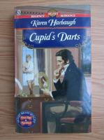 Anticariat: Karen Harbaugh - Cupid's Darts