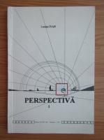 Lucian Ivan - Perspectiva (volumul 1)