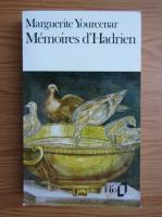 Marguerite Yourcenar - Memories d'Hadrien