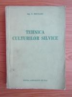 Anticariat: N. Bretcanu - Tehnica culturilor silvice