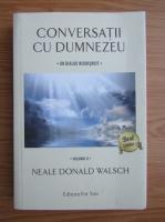 Anticariat: Neale Donald Walsch - Conversatii cu Dumnezeu (volumul 2)