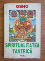 Anticariat: Osho - Spiritualitatea tantrica