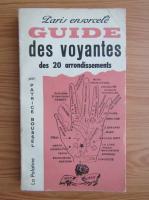 Anticariat: Patrice Boussel - Paris ensorcele. Guide des voyantes des 20 arrondissements