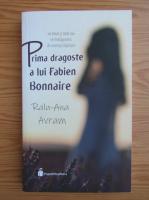 Anticariat: Ralu-Ana Avram - Prima dragoste a lui Fabien Bonnaire
