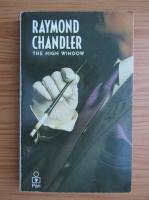 Raymond Chandler - The high window