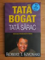 Robert T. Kiyosaki - Tata bogat, tata sarac