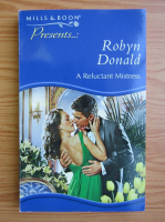 Robyn Donald - A reluctant mistress
