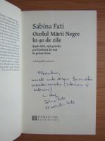 Anticariat: Sabina Fati - Ocolul Marii Negre in 90 de zile (cu autograful autoarei)