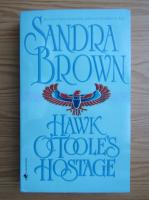 Sandra Brown - Hawk Ottole's hostage