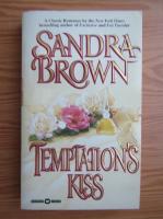 Anticariat: Sandra Brown - Temptation's kiss