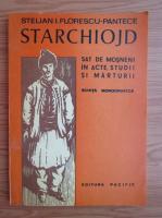 Anticariat: Stelian I. Florescu-Pantece - Sat de mosneni in acte, studii si marturii. Schita monografica