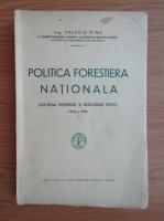 Anticariat: Valeriu Dinu - Politica forestiera nationala (1939)