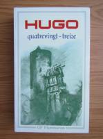 Victor Hugo - Quatrevingt-treize