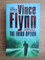 Anticariat: Vince Flynn - The third option