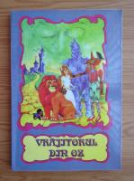 Anticariat: Vrajitorul din Oz
