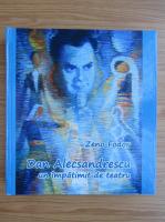 Anticariat: Zeno Fodor - Dan Alecsandrescu. Un impatimit de teatru