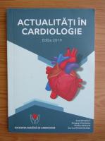 Actualitati in cardiologie 2019