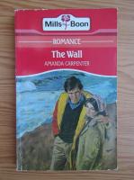 Anticariat: Amanda Carpenter - The wall