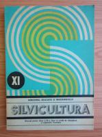 Anticariat: Anatolie Marian - Silvicultura. Manual pentru clasa a XI-a (1988)