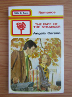 Anticariat: Angela Carson - The face of the stranger