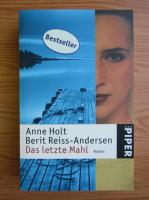 Anne Holt - Das letzte Mahl
