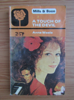 Anticariat: Anne Weale - A touch of the devil