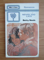 Anticariat: Betty Neels - Never too late