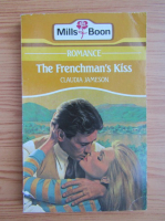 Claudia Jameson - The frenchman's kiss