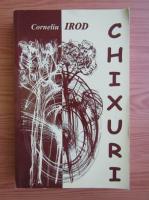 Anticariat: Corneliu Irod - Chixuri