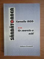 Anticariat: Corneliu Irod - Sarbatoarea, volumul 3. Cu soarele-n ochi