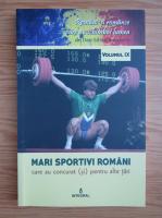 Anticariat: Dan Silviu Boerescu - Romani si romance care au schimbat lumea, volumul IX. Mari sportivi romani care au concurat (si) pentru alte tari