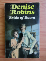 Denise Robins - Bride of Doom