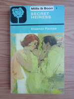 Anticariat: Eleanor Farnes - Secret heiress