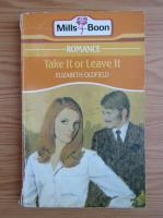 Elizabeth Oldfield - Take it or leave it